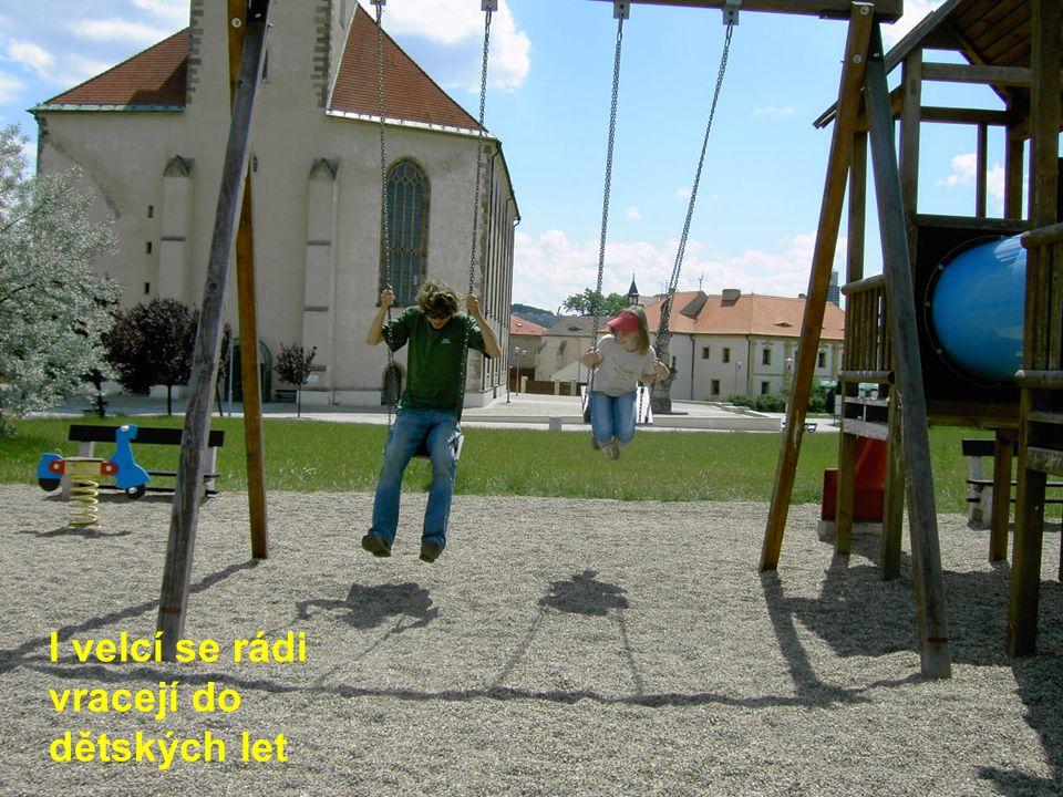 I velcí se rádi vracejí do dětských let