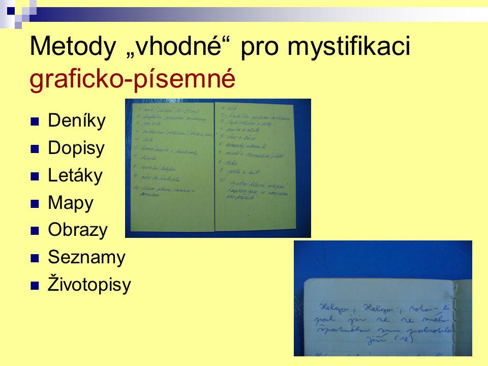 """Metody """"vhodné pro mystifikaci graficko-písemné"""