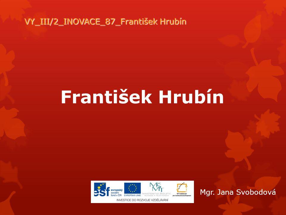 VY_III/2_INOVACE_87_František Hrubín