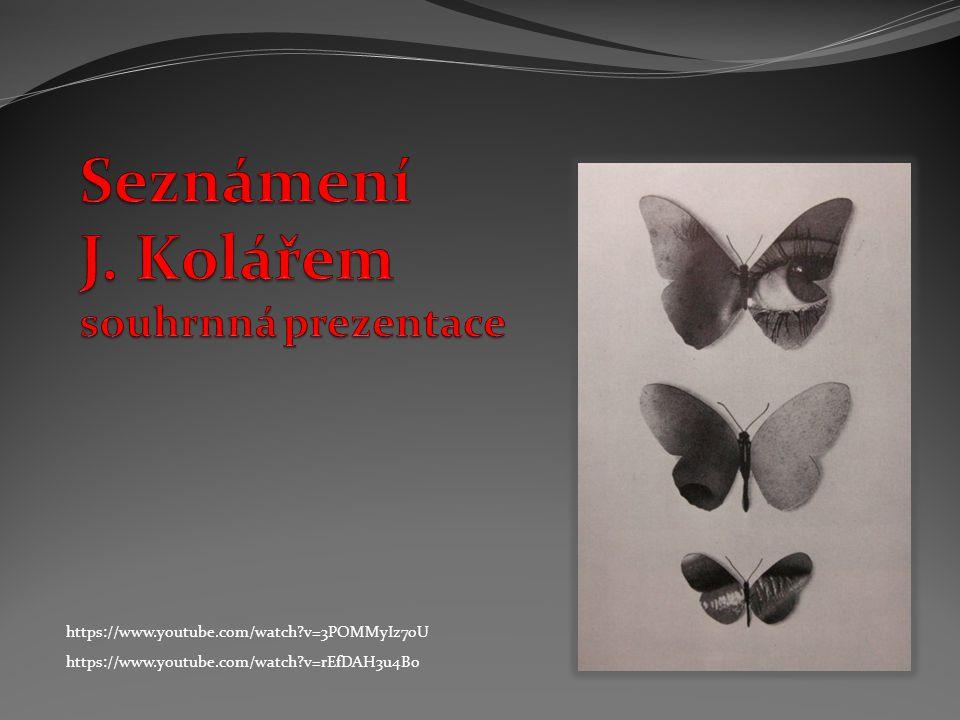 Seznámení J. Kolářem souhrnná prezentace
