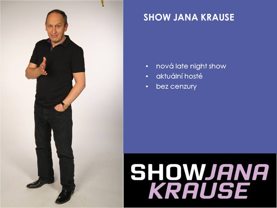 SHOW JANA KRAUSE nová late night show aktuální hosté bez cenzury