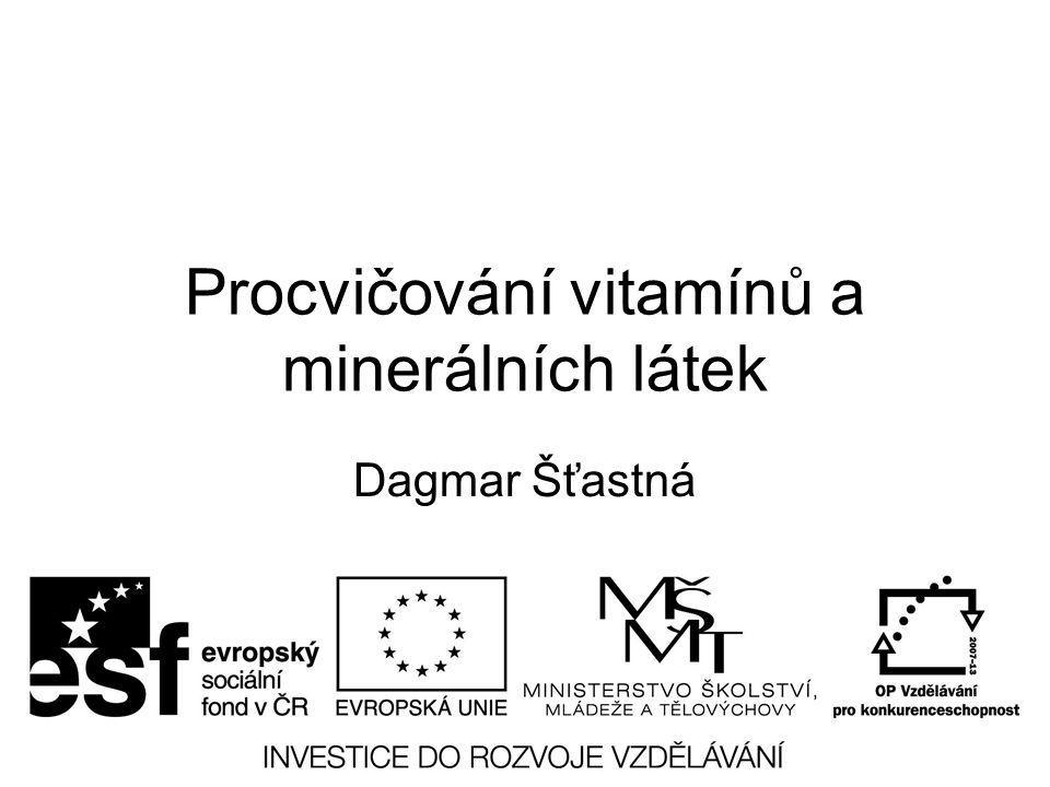 Procvičování vitamínů a minerálních látek