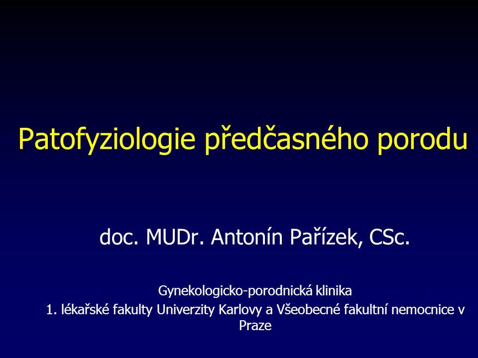 Patofyziologie předčasného porodu