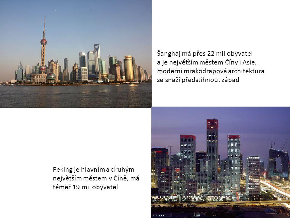 Šanghaj má přes 22 mil obyvatel