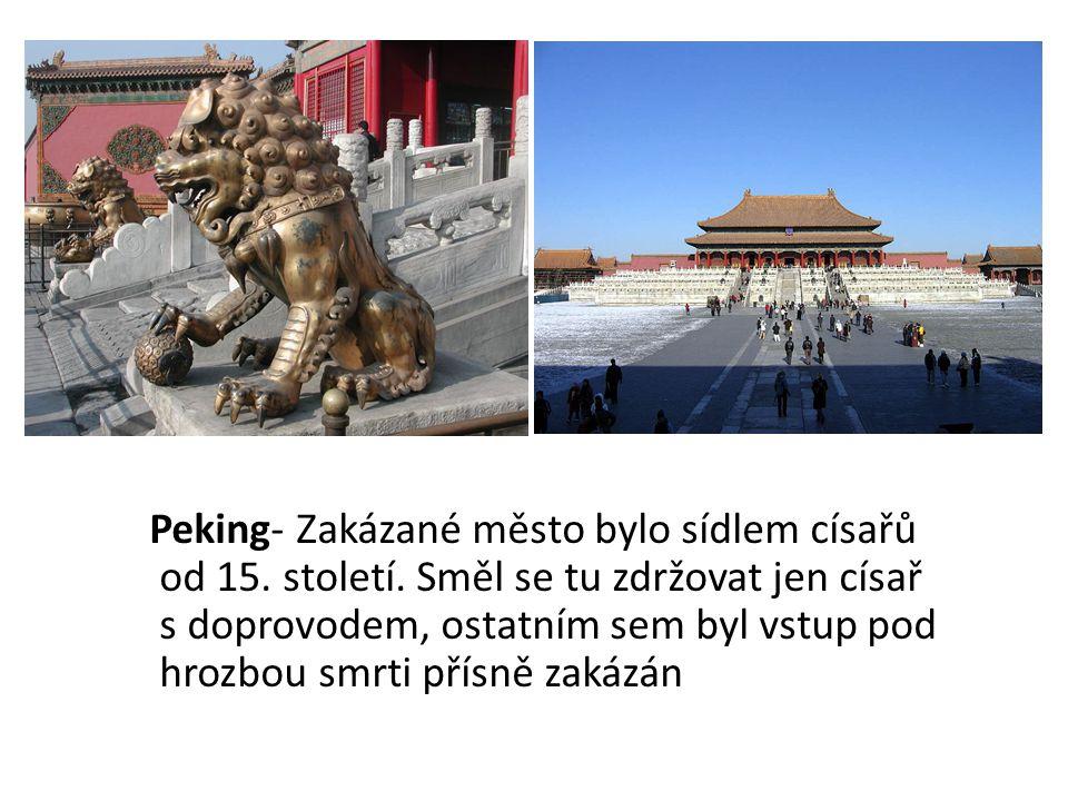 Peking- Zakázané město bylo sídlem císařů od 15. století