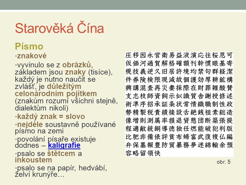 Starověká Čína Písmo znakové