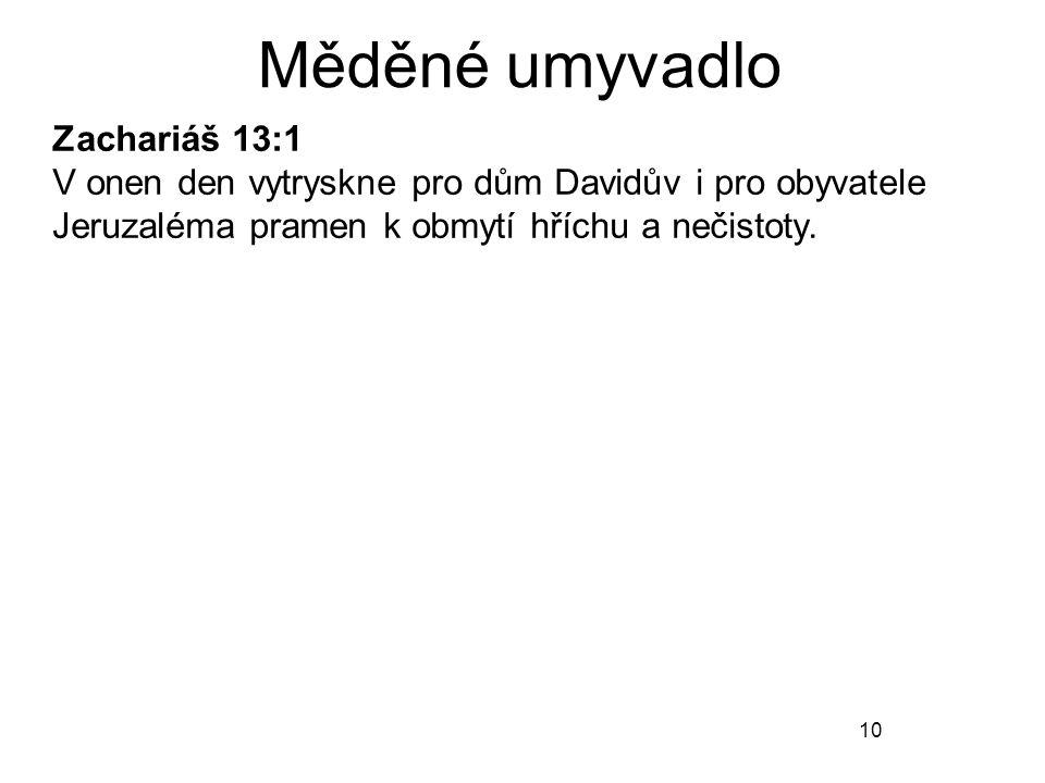 Měděné umyvadlo Zachariáš 13:1