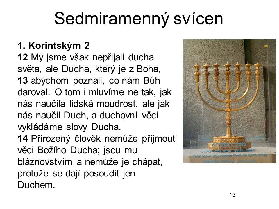 Sedmiramenný svícen 1. Korintským 2