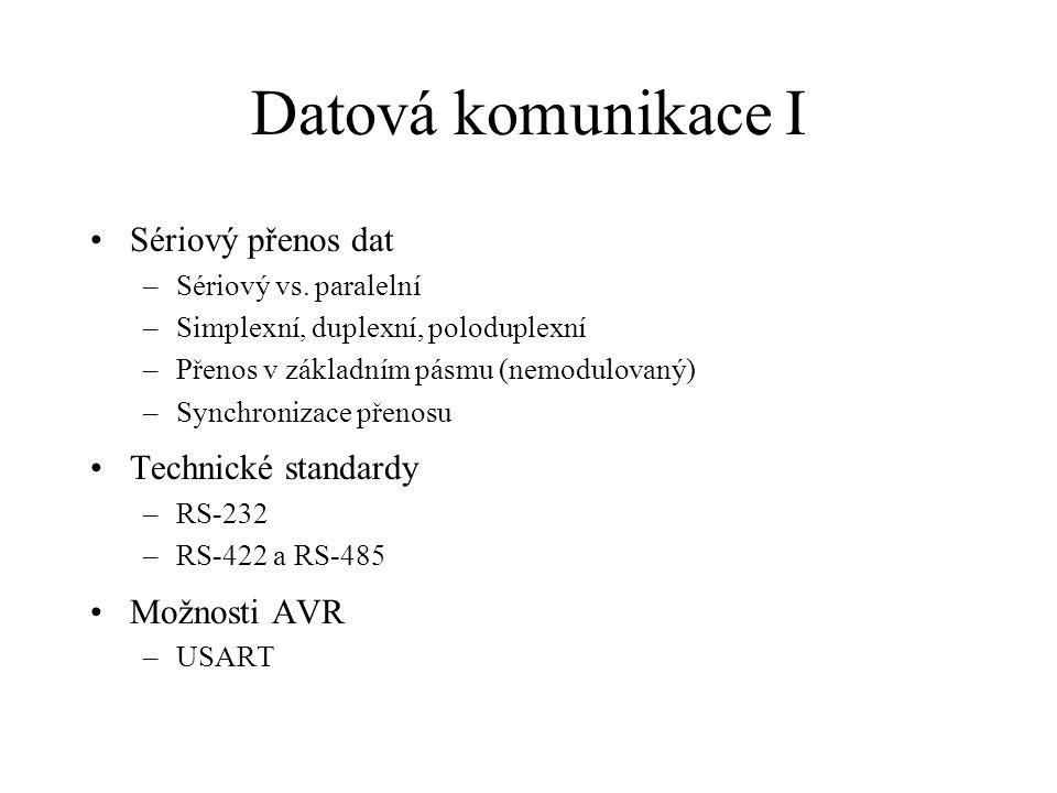 Datová komunikace I Sériový přenos dat Technické standardy