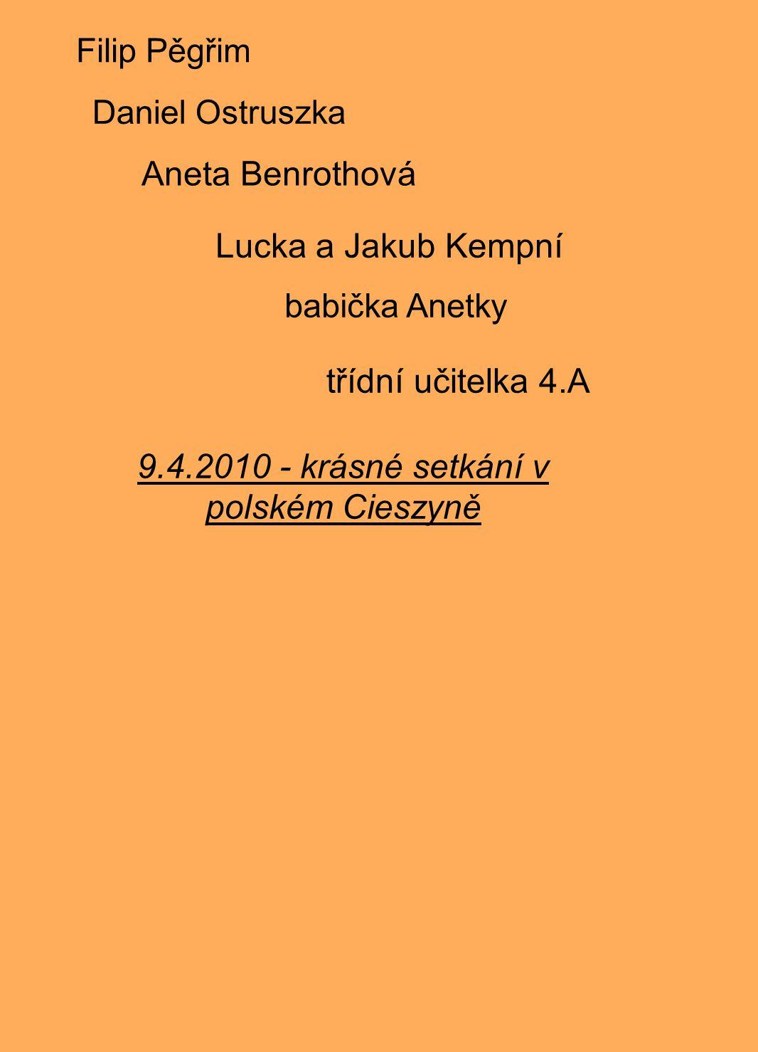 9.4.2010 - krásné setkání v polském Cieszyně