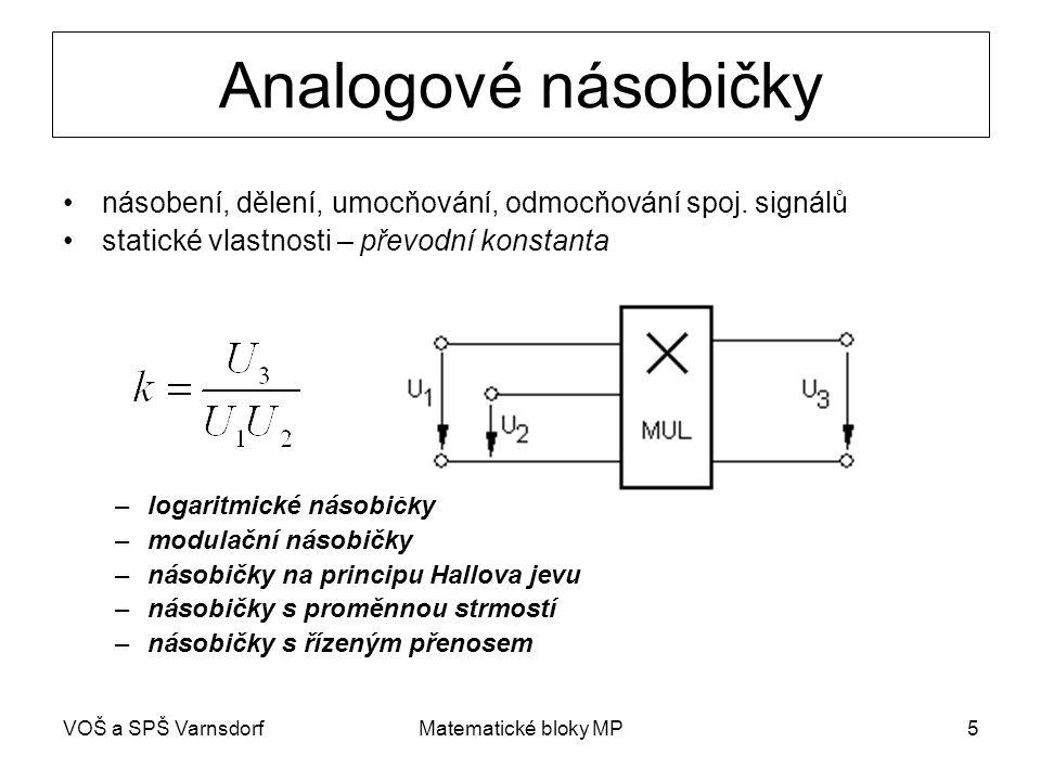 Analogové násobičky násobení, dělení, umocňování, odmocňování spoj. signálů. statické vlastnosti – převodní konstanta.