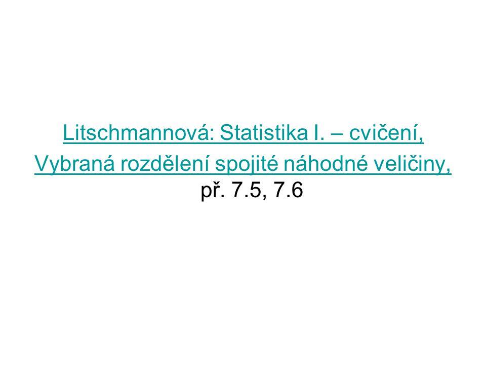 Litschmannová: Statistika I. – cvičení,