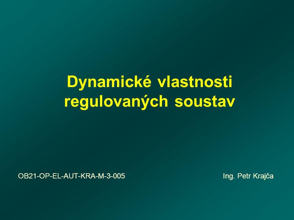 Dynamické vlastnosti regulovaných soustav