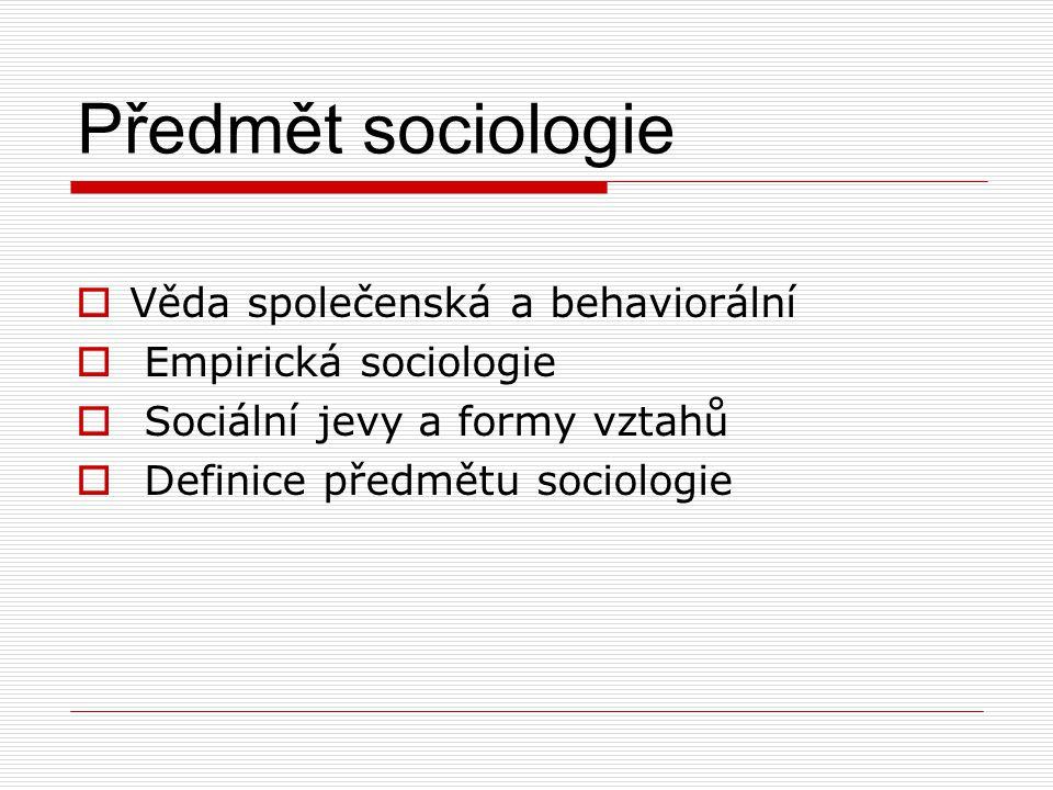 Věda společenská a behaviorální Empirická sociologie