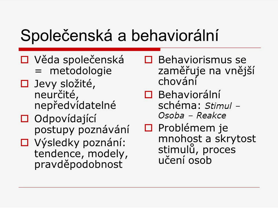 Společenská a behaviorální