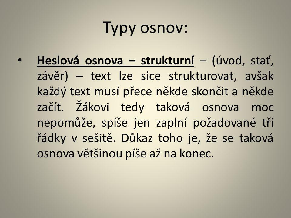 Typy osnov: