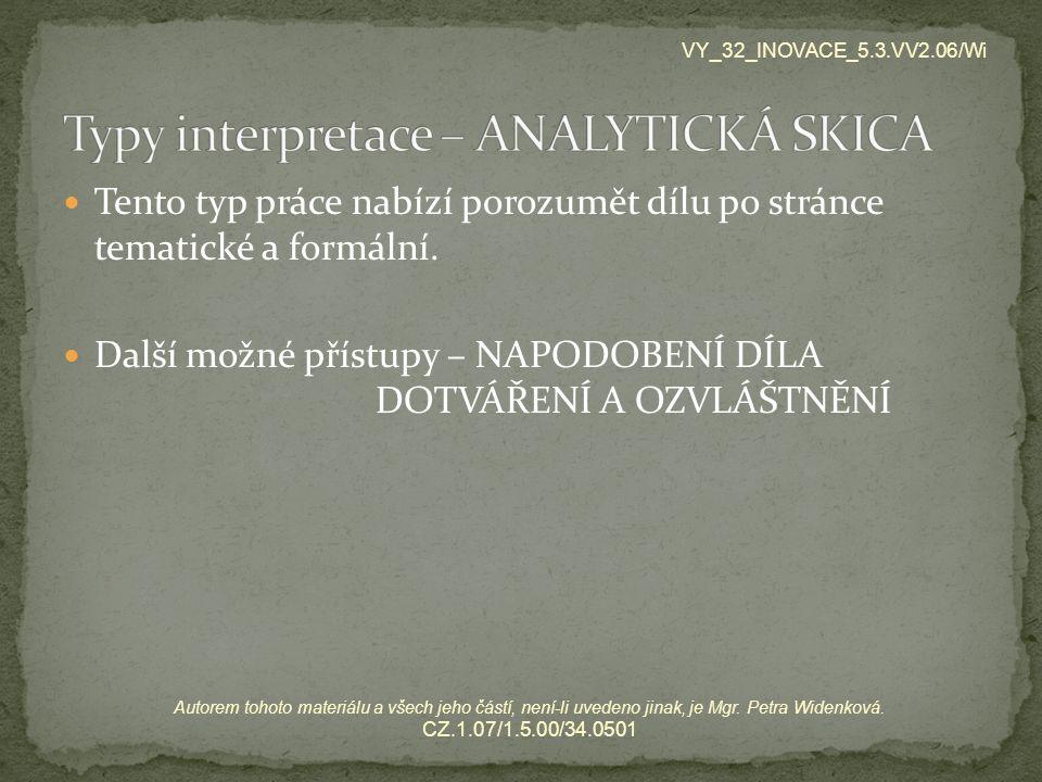 Typy interpretace – ANALYTICKÁ SKICA