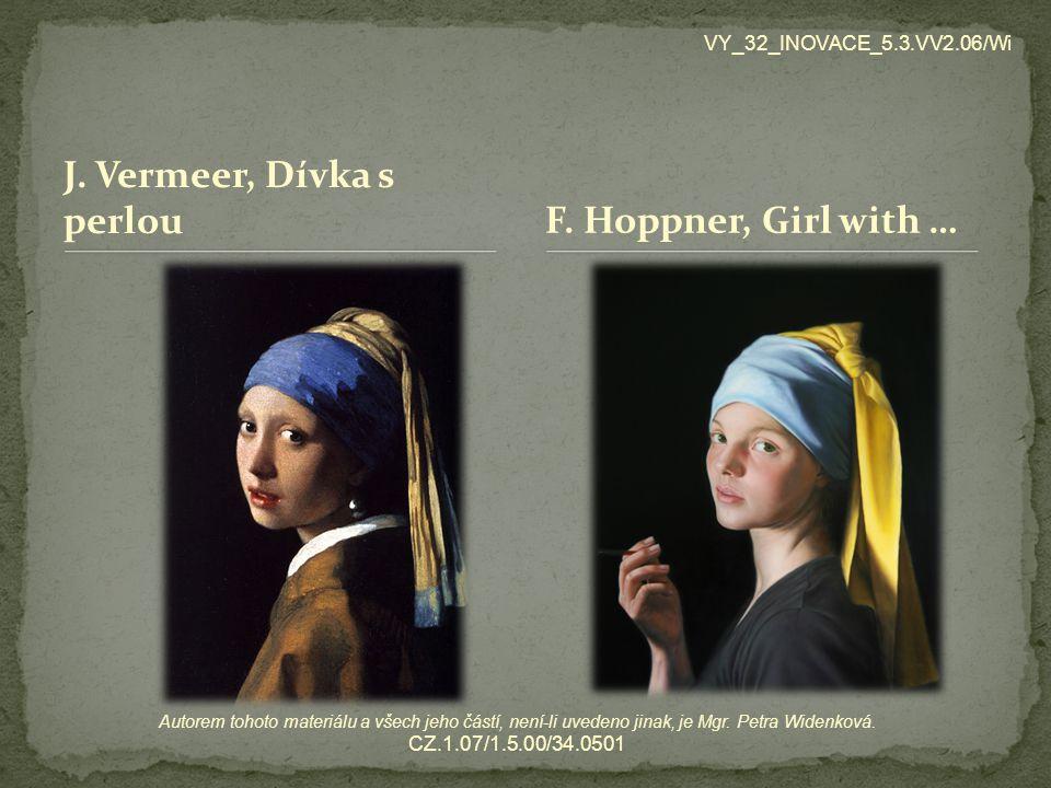 J. Vermeer, Dívka s perlou F. Hoppner, Girl with …