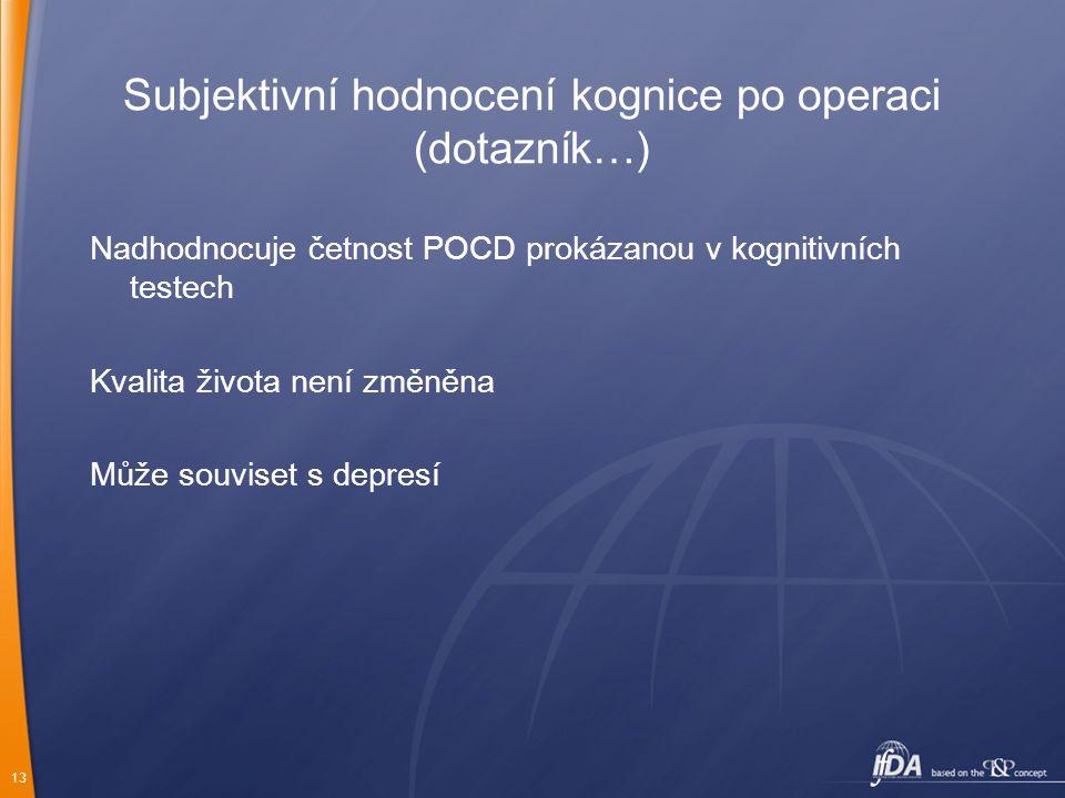 Subjektivní hodnocení kognice po operaci (dotazník…)