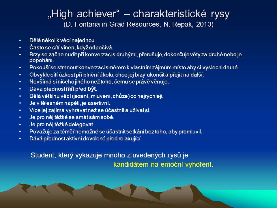 """High achiever – charakteristické rysy (D"