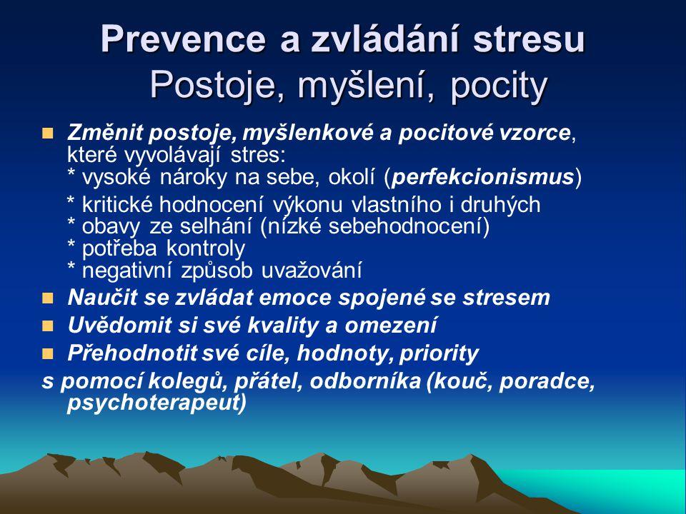 Prevence a zvládání stresu Postoje, myšlení, pocity