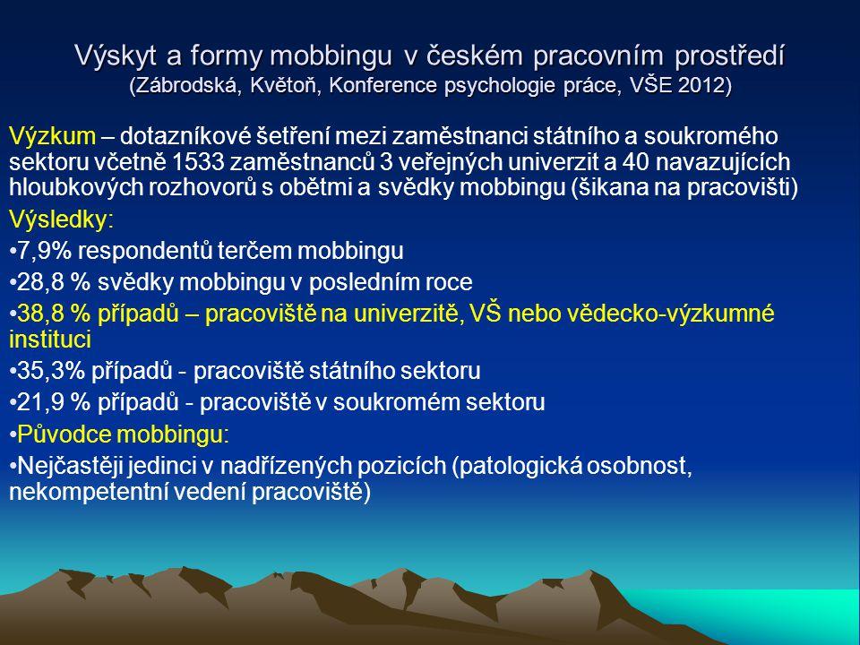 Výskyt a formy mobbingu v českém pracovním prostředí (Zábrodská, Květoň, Konference psychologie práce, VŠE 2012)