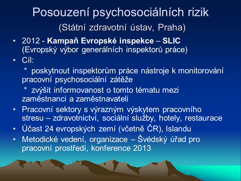 Posouzení psychosociálních rizik (Státní zdravotní ústav, Praha)