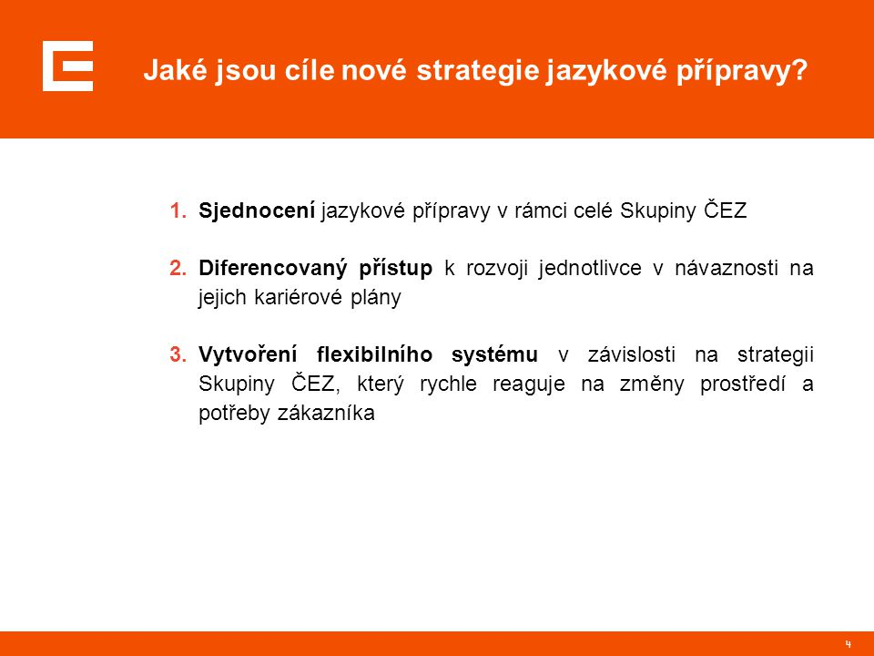 Jaké jsou cíle nové strategie jazykové přípravy