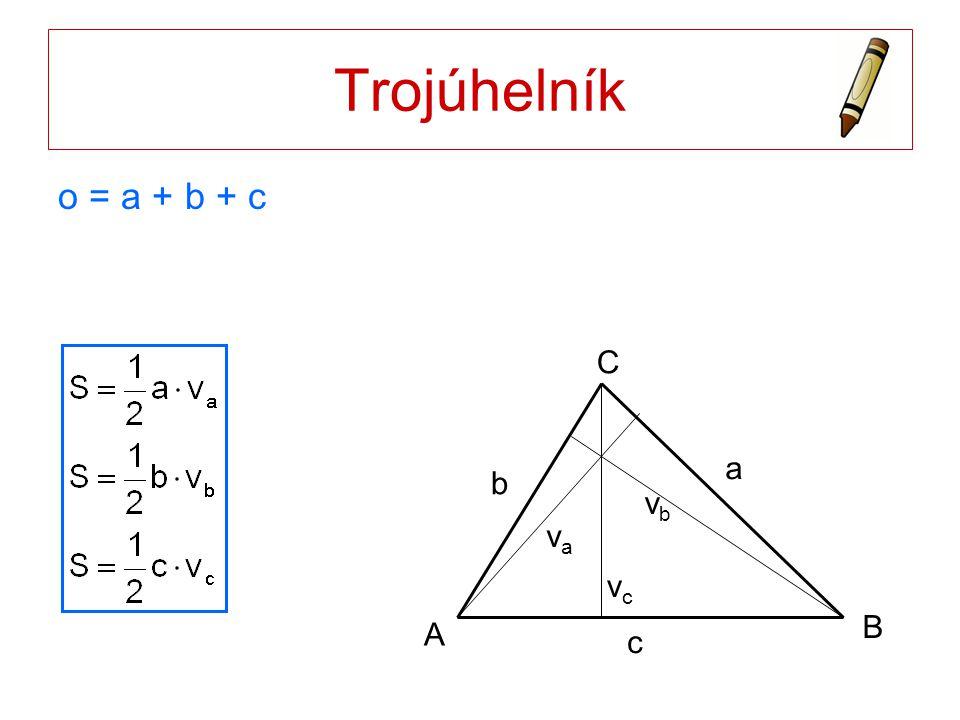 Trojúhelník o = a + b + c A B C vc vb va a c b