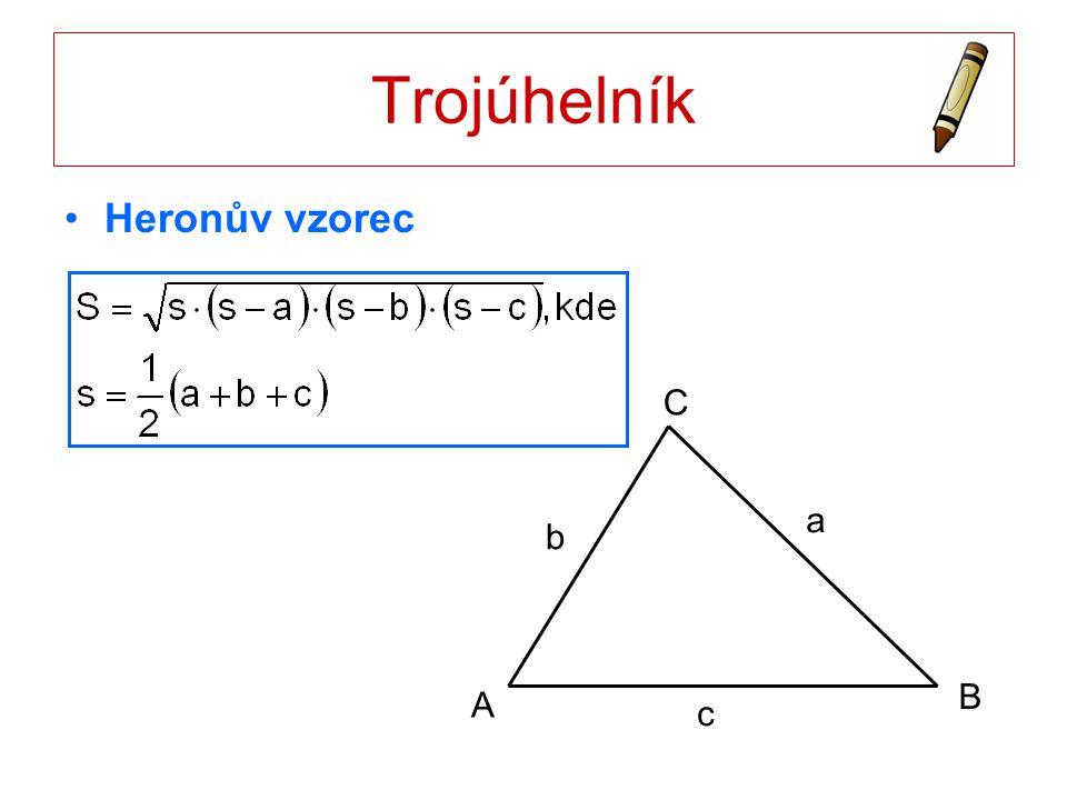Trojúhelník Heronův vzorec A B C a b c