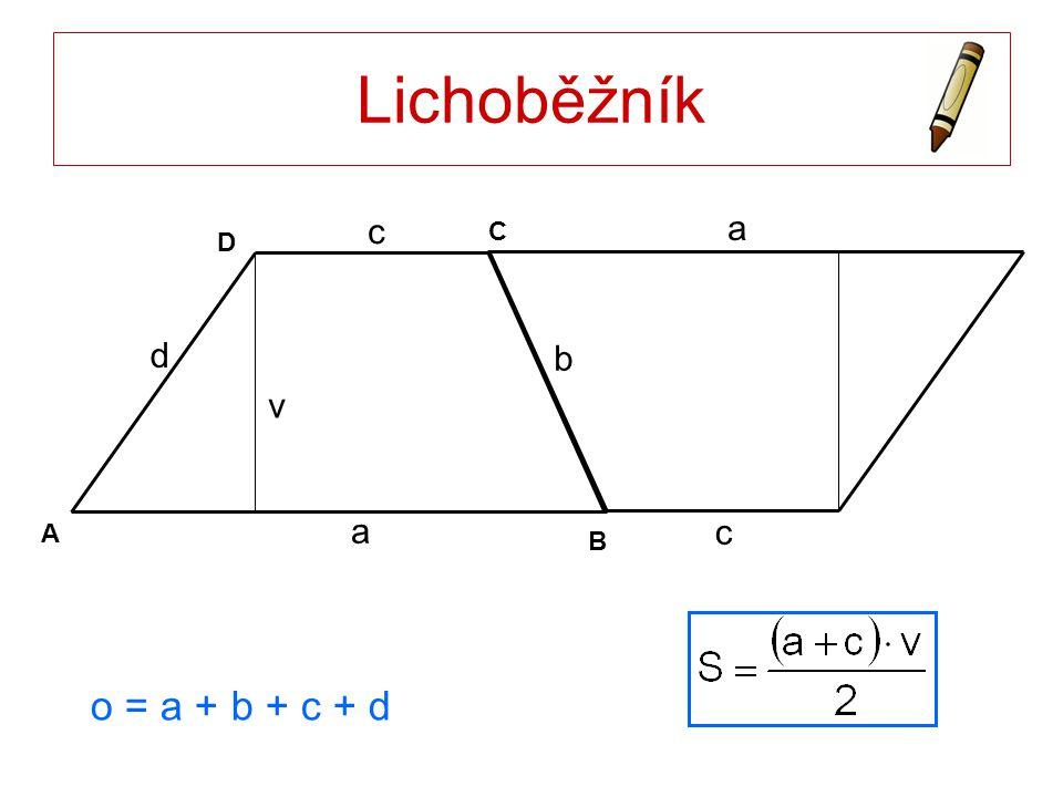 Lichoběžník a B D C A c d a b v c o = a + b + c + d