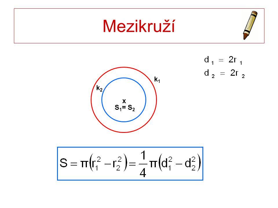 Mezikruží S1= S2 k1 x k2