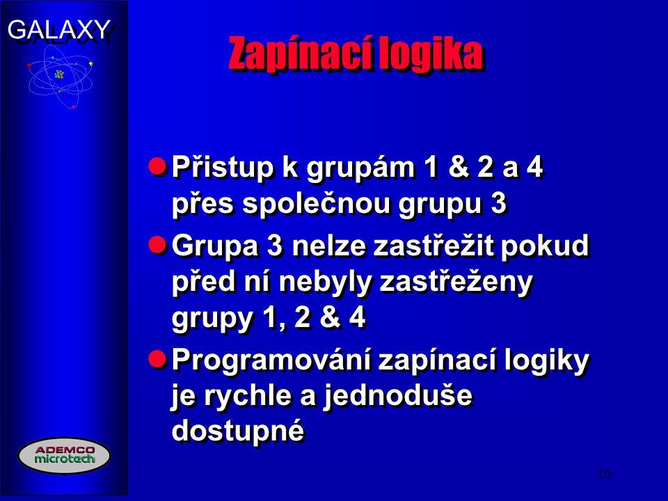 Zapínací logika Přistup k grupám 1 & 2 a 4 přes společnou grupu 3