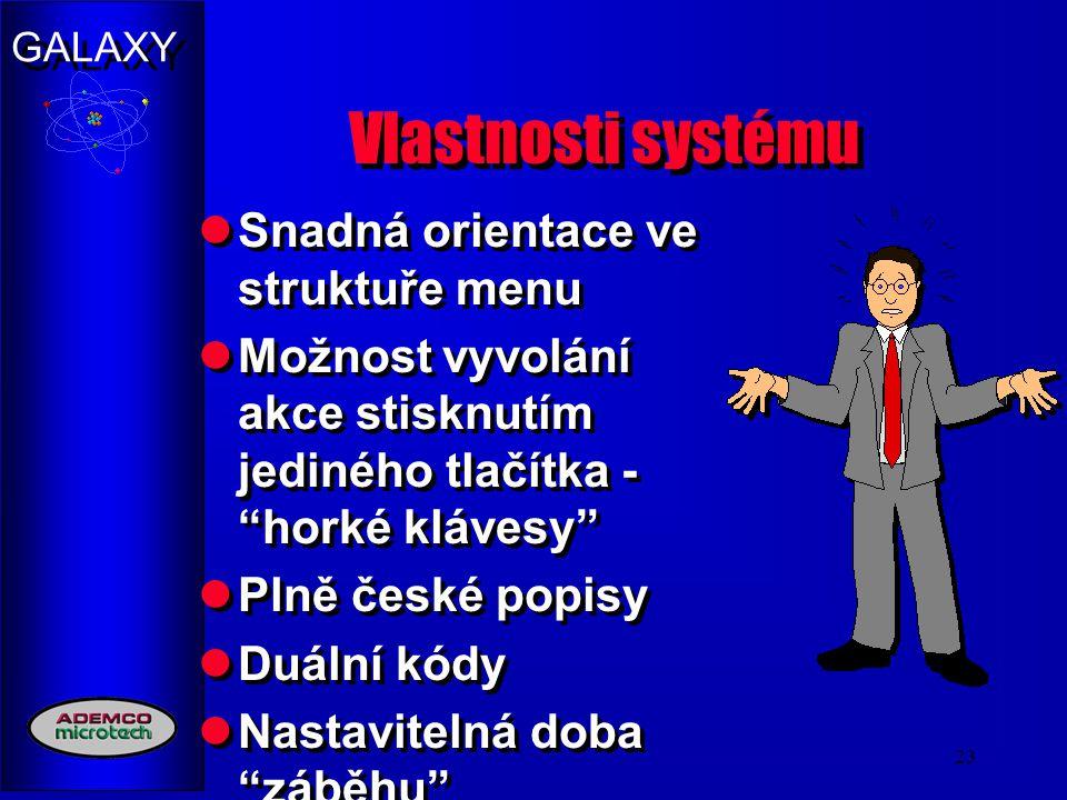 Vlastnosti systému Snadná orientace ve struktuře menu