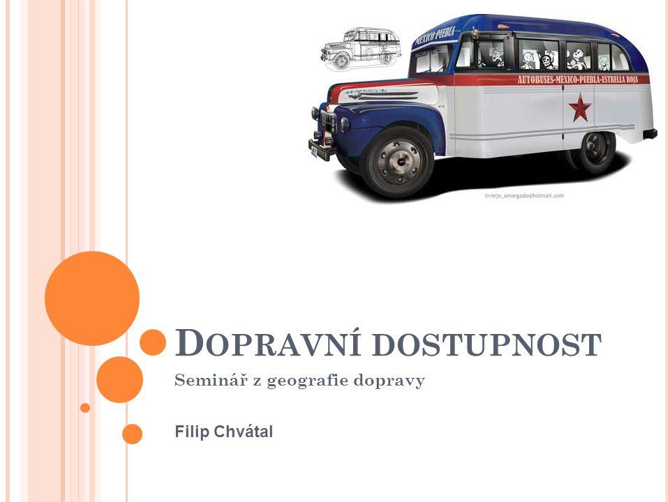 Seminář z geografie dopravy Filip Chvátal