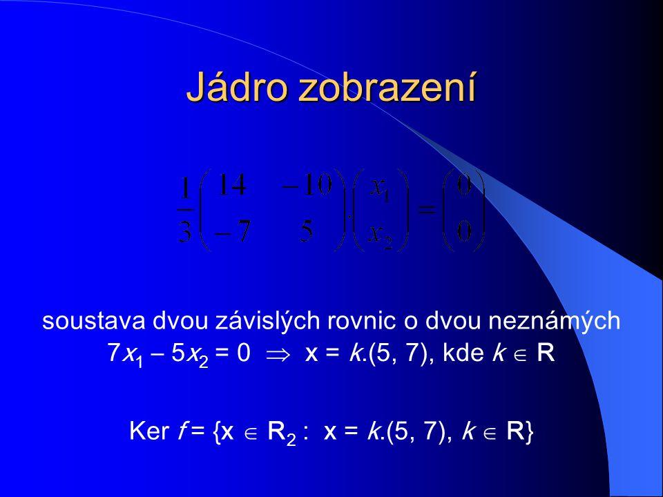 soustava dvou závislých rovnic o dvou neznámých