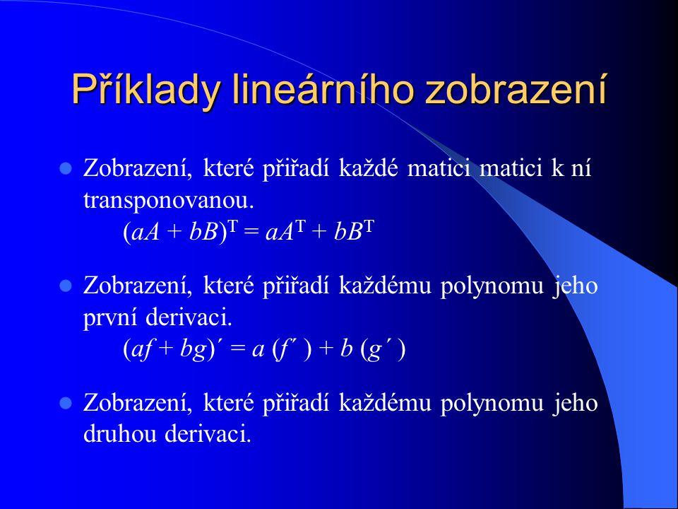 Příklady lineárního zobrazení