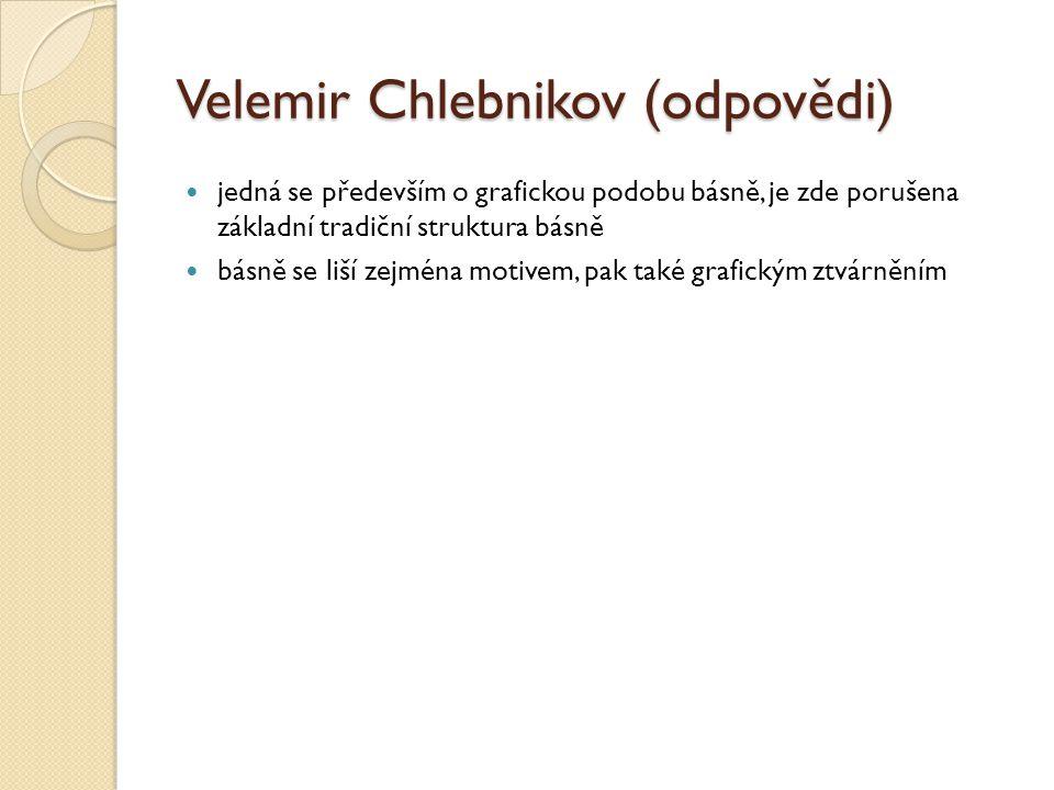 Velemir Chlebnikov (odpovědi)