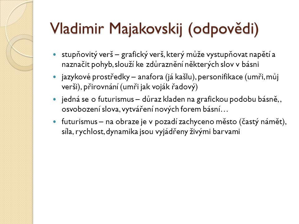 Vladimir Majakovskij (odpovědi)