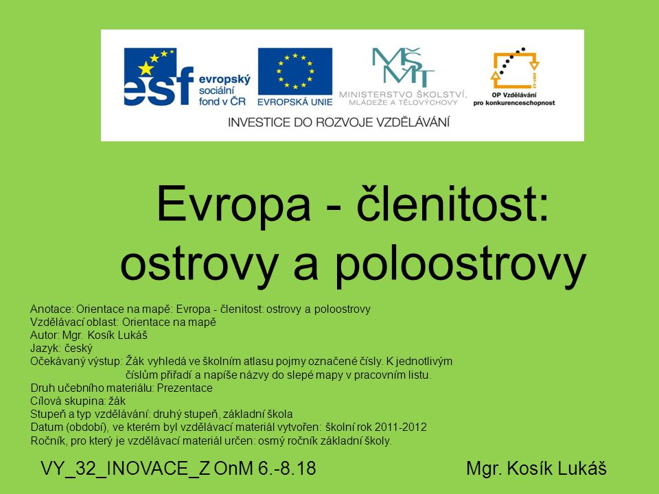 Evropa - členitost: ostrovy a poloostrovy