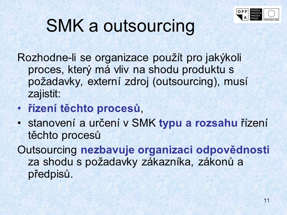 SMK a outsourcing