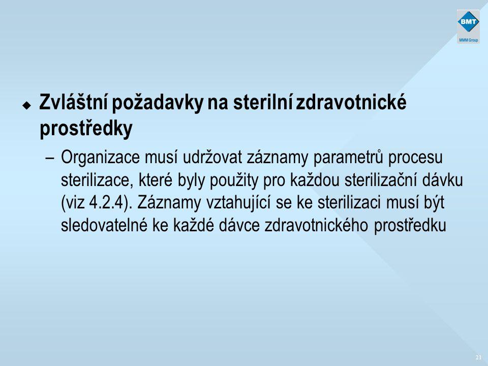 Zvláštní požadavky na sterilní zdravotnické prostředky