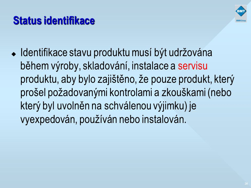 Status identifikace