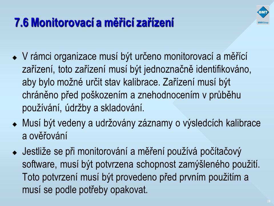 7.6 Monitorovací a měřicí zařízení