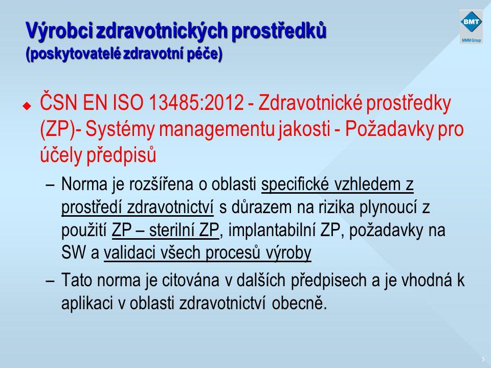 Výrobci zdravotnických prostředků (poskytovatelé zdravotní péče)