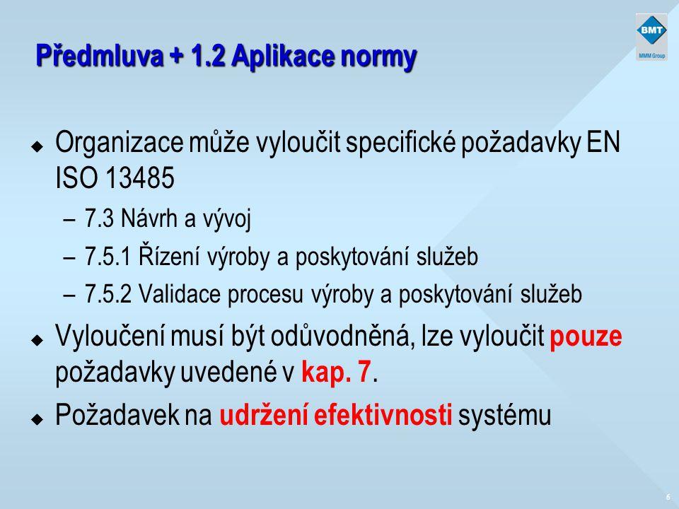 Předmluva + 1.2 Aplikace normy