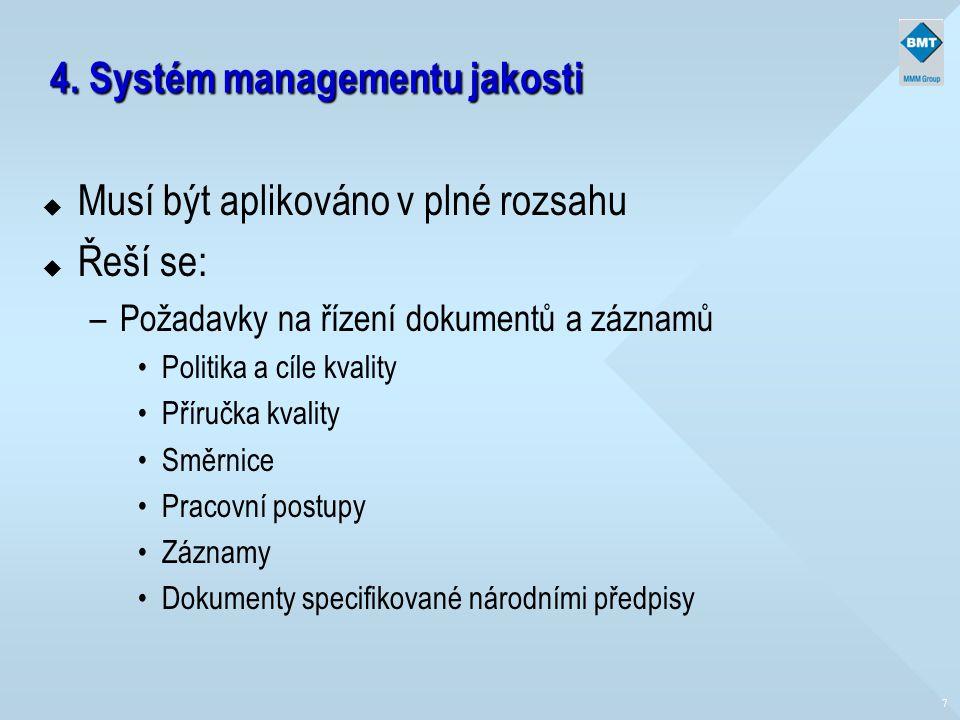 4. Systém managementu jakosti