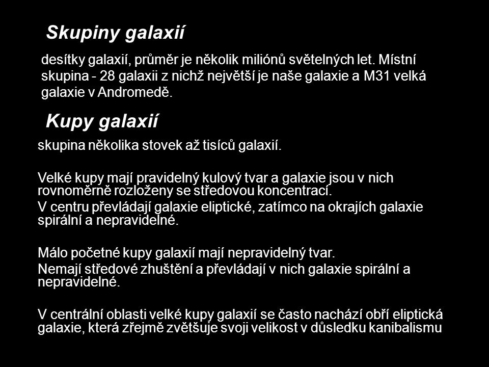 Skupiny galaxií Kupy galaxií