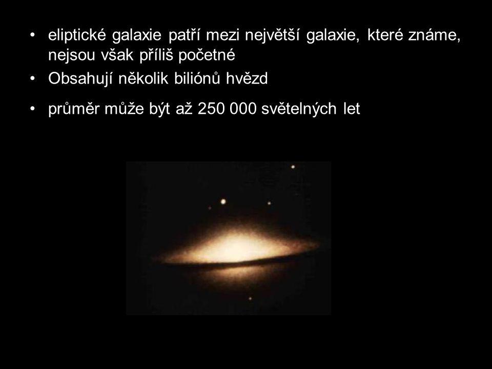 eliptické galaxie patří mezi největší galaxie, které známe, nejsou však příliš početné