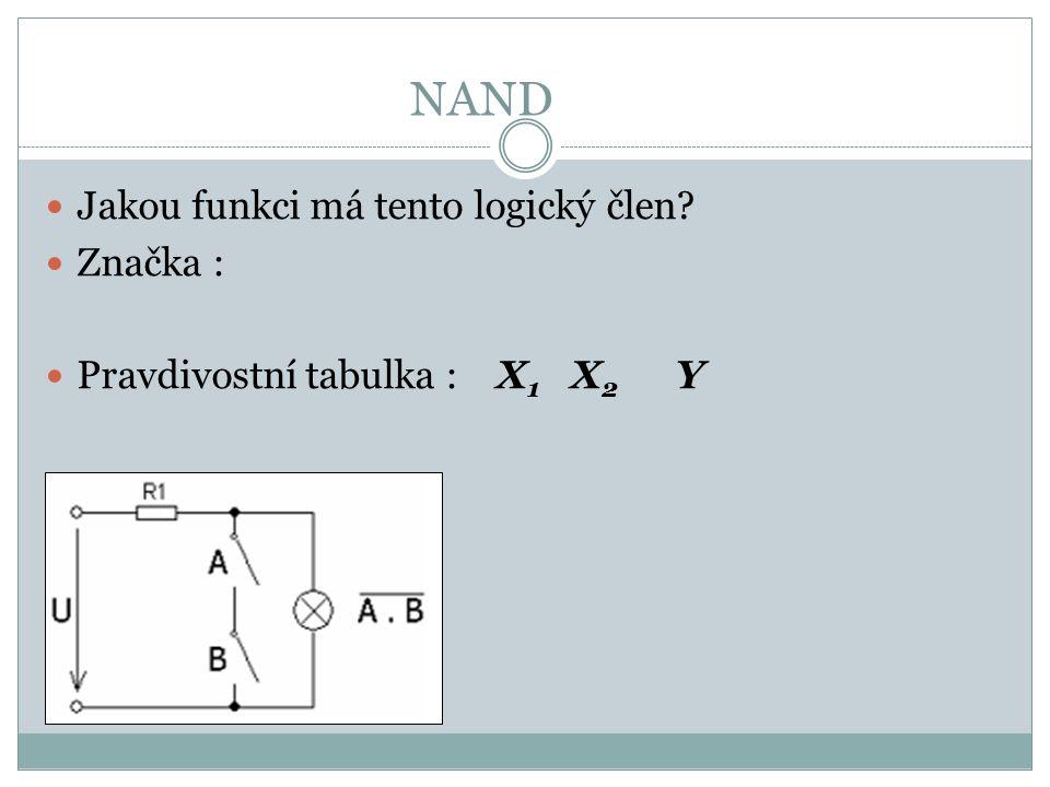 NAND Jakou funkci má tento logický člen Značka :